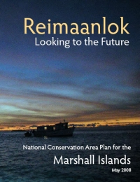 Reimaanlok National Conservation Area Plan for the Marshall Islands