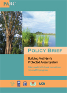 PARC - Building Vietnam's Protected Areas System: Policy and institutional innovations required for progress